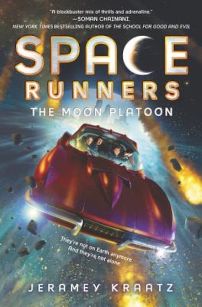 Space Runners #1: The Moon Platoon, Hardcover