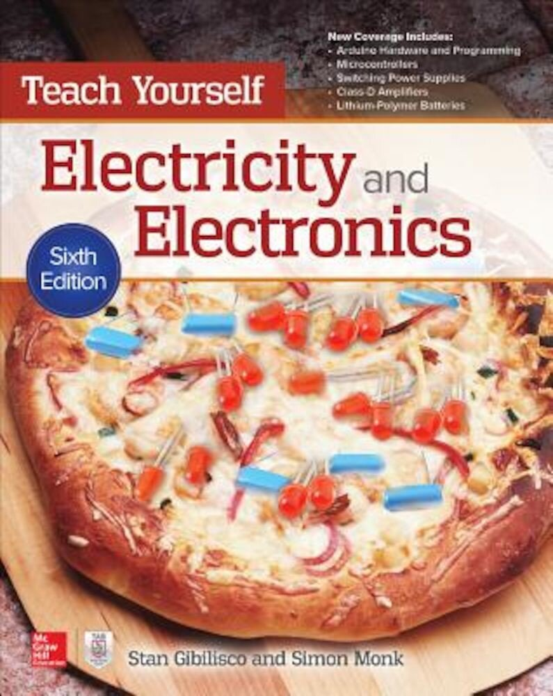 Teach Yourself Electricity and Electronics, Sixth Edition, Paperback