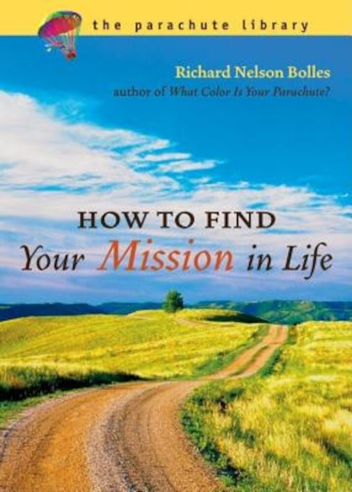 How to Find Your Mission in Life, Paperback