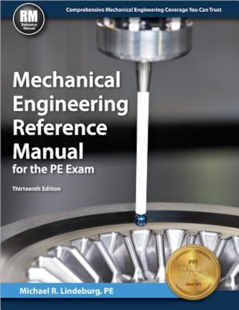 Mechanical Engineering Reference Manual for the PE Exam, Hardcover