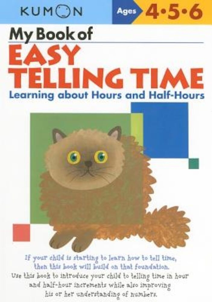 My Book of Easy Telling Time: Learning about Hours and Half-Hours, Paperback