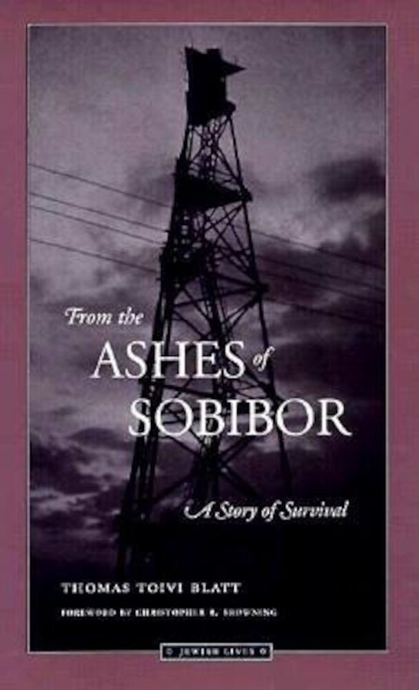 From the Ashes of Sobibor: A Story of Survival, Paperback