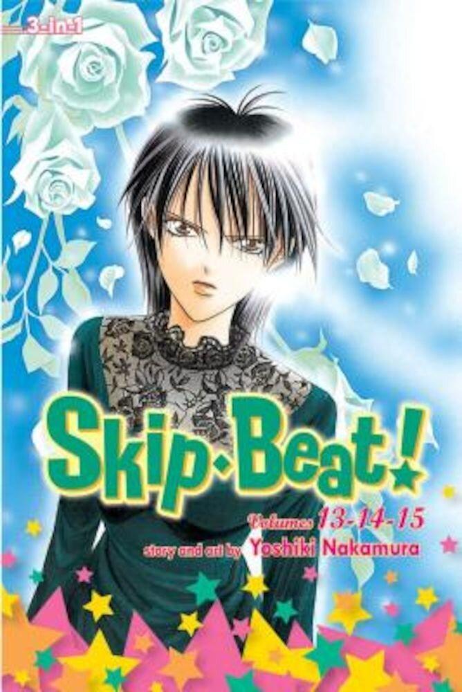 Skip Beat! (3-In-1 Edition), Vol. 5: Includes Vols. 13, 14 & 15, Paperback