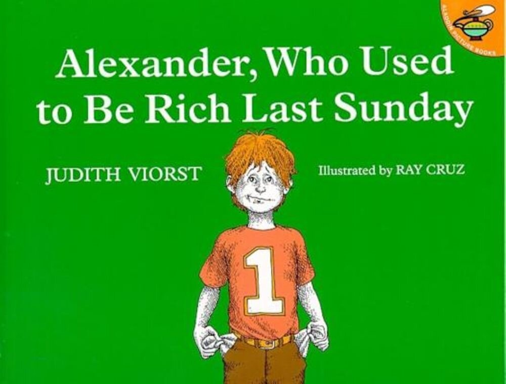 Alexander, Who Used to Be Rich Last Sunday, Paperback
