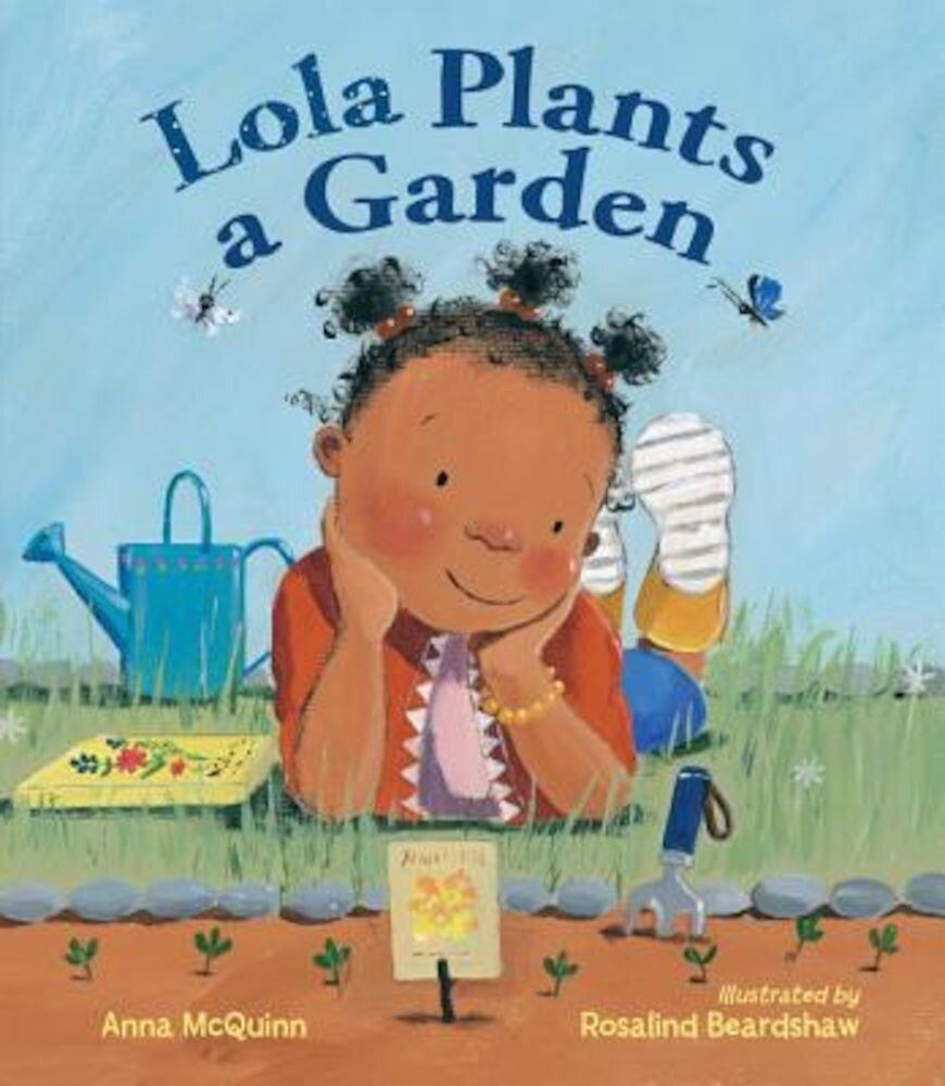 Lola Plants a Garden, Hardcover