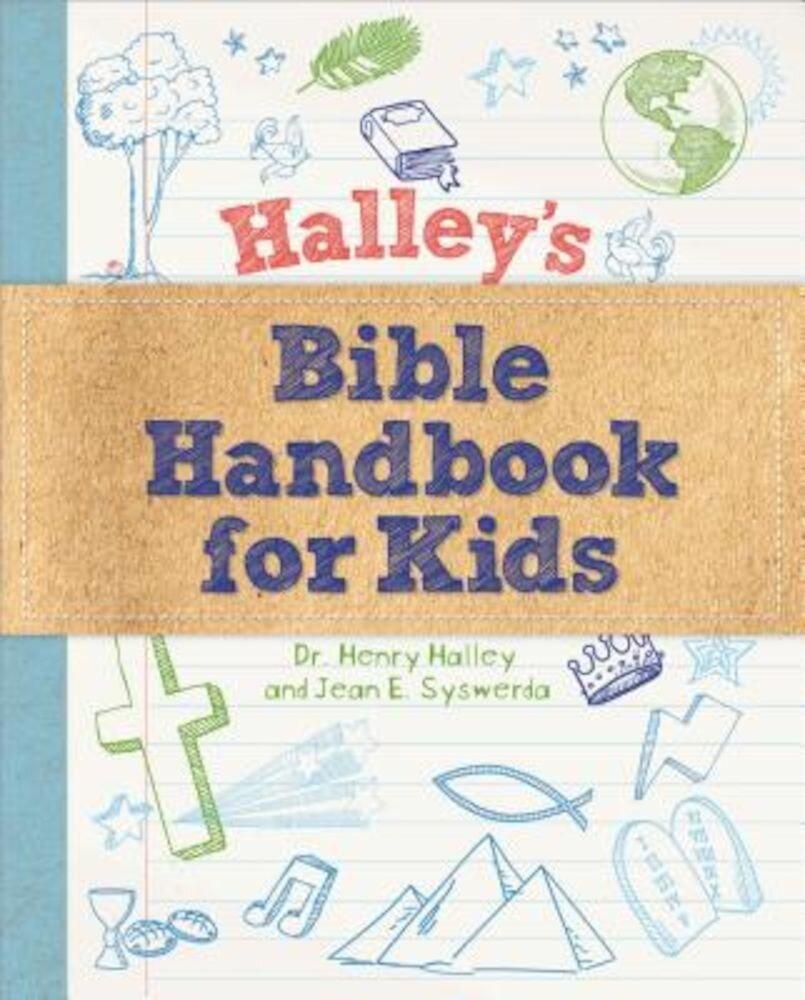Halley's Bible Handbook for Kids, Hardcover