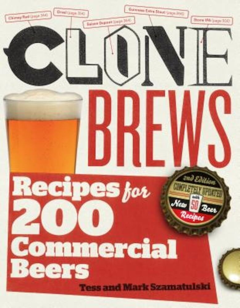 Clone Brews: Recipes for 200 Commercial Beers, Paperback