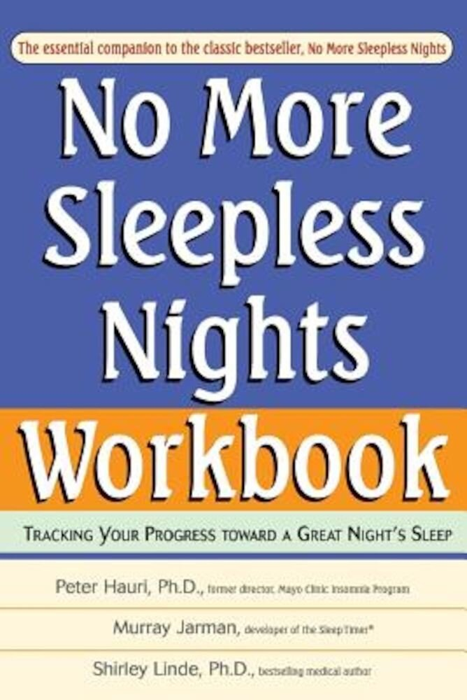 No More Sleepless Nights, Workbook, Paperback