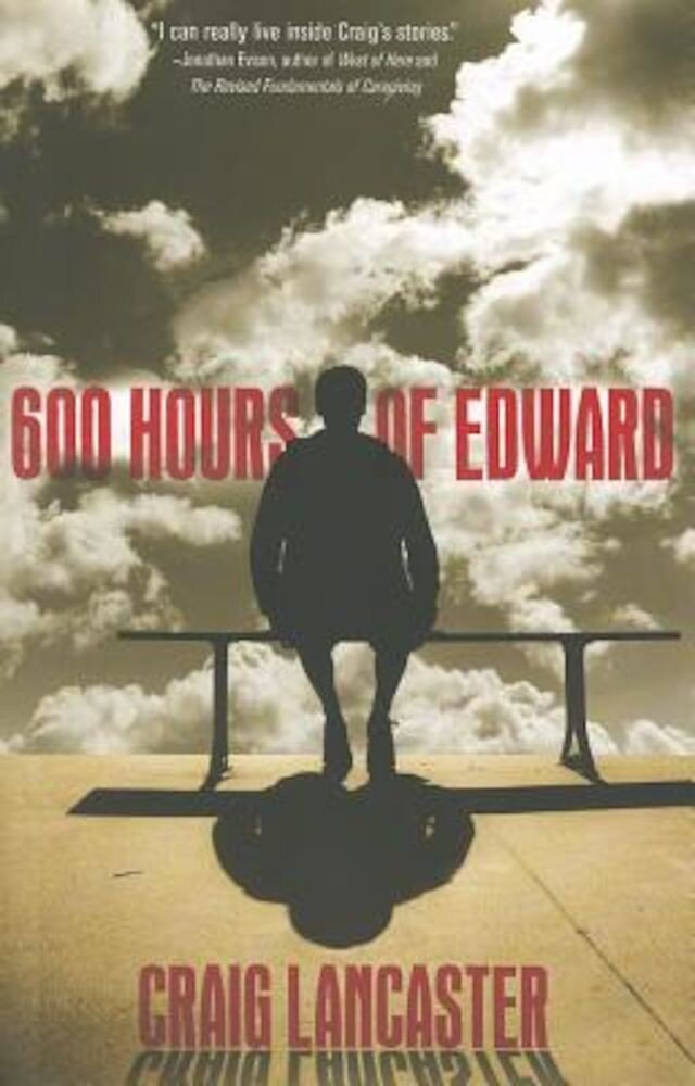 600 Hours of Edward, Paperback