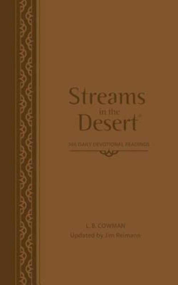 Streams in the Desert: 366 Daily Devotional Readings, Hardcover