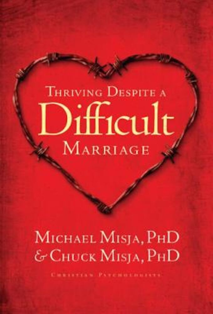 Thriving Despite a Difficult Marriage, Paperback