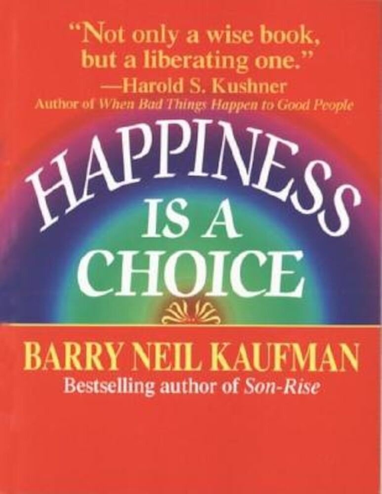 Happiness Is a Choice, Paperback