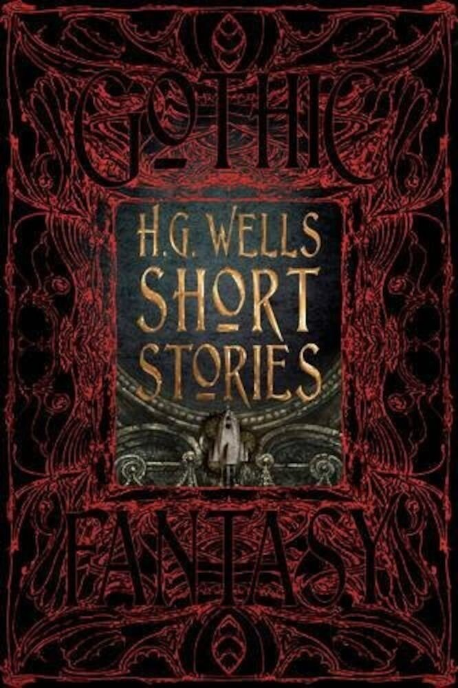 H.G. Wells Short Stories