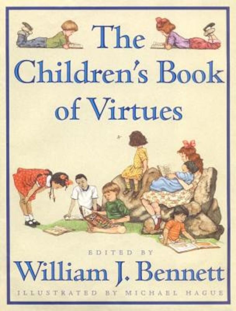The Children's Book of Virtues, Hardcover