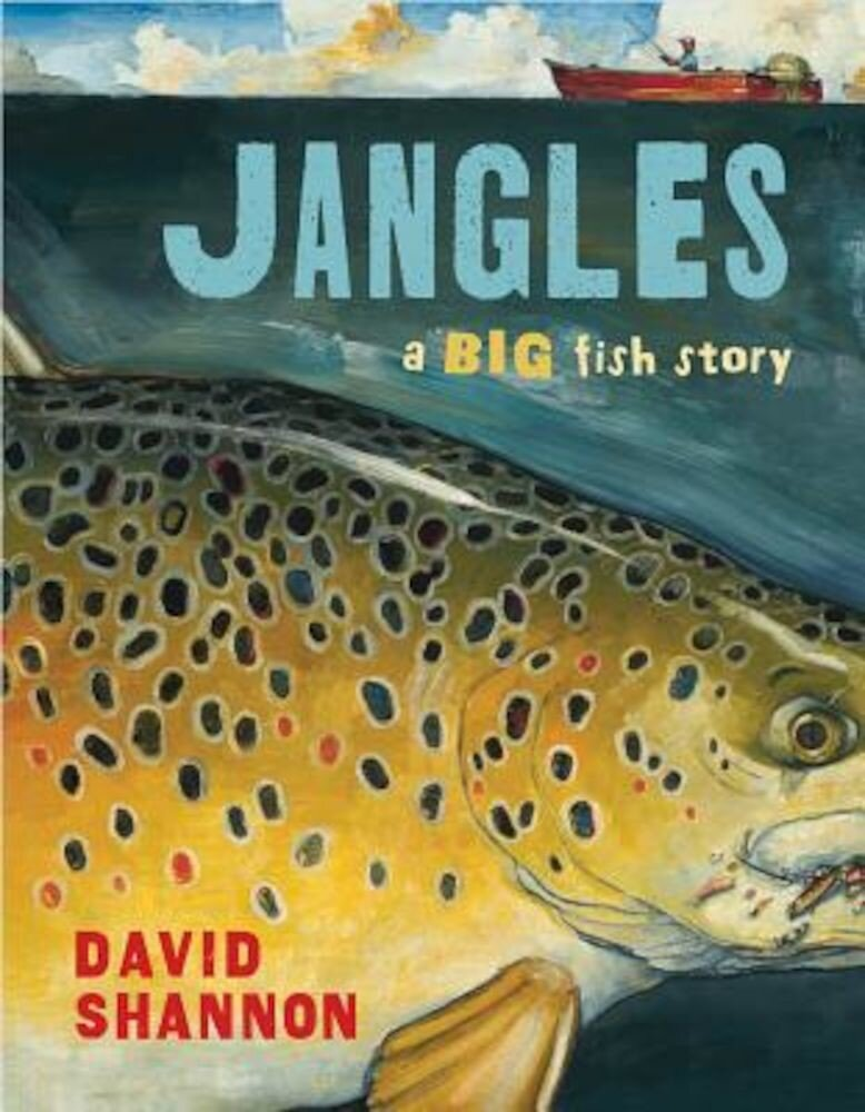 Jangles: A Big Fish Story, Hardcover