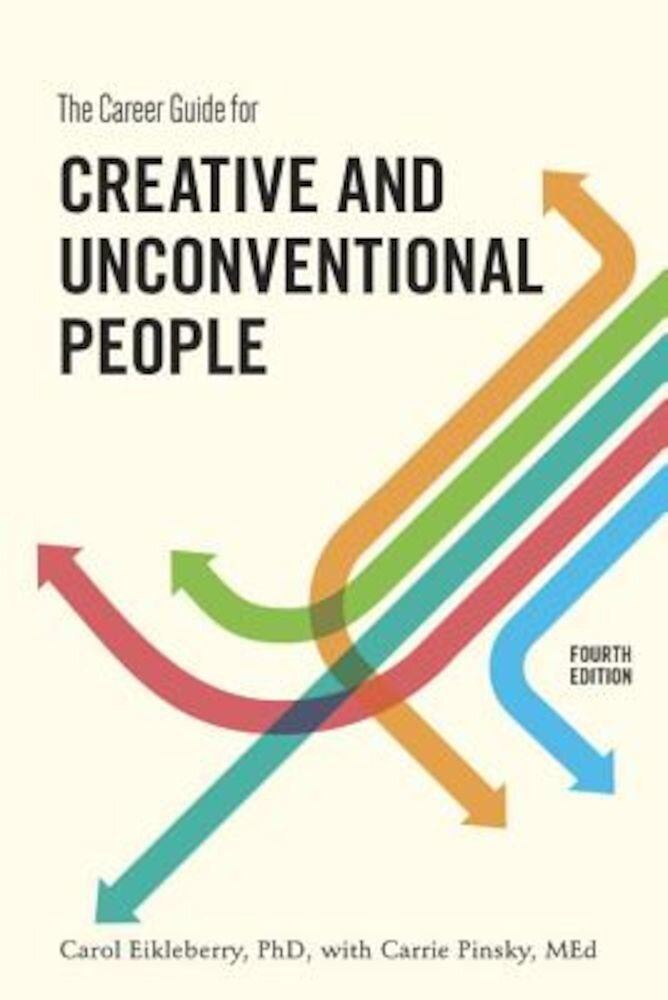 The Career Guide for Creative and Unconventional People, Paperback