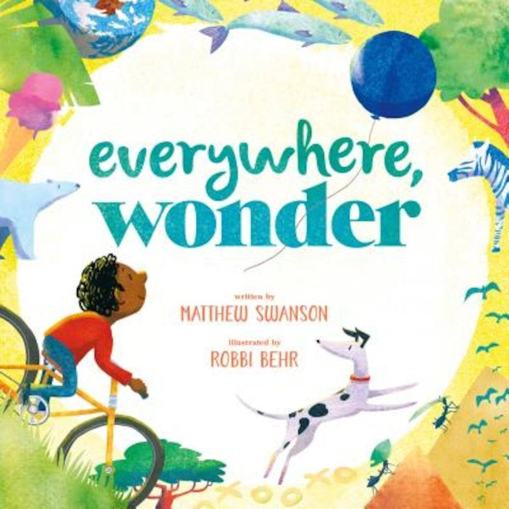 Everywhere, Wonder, Hardcover