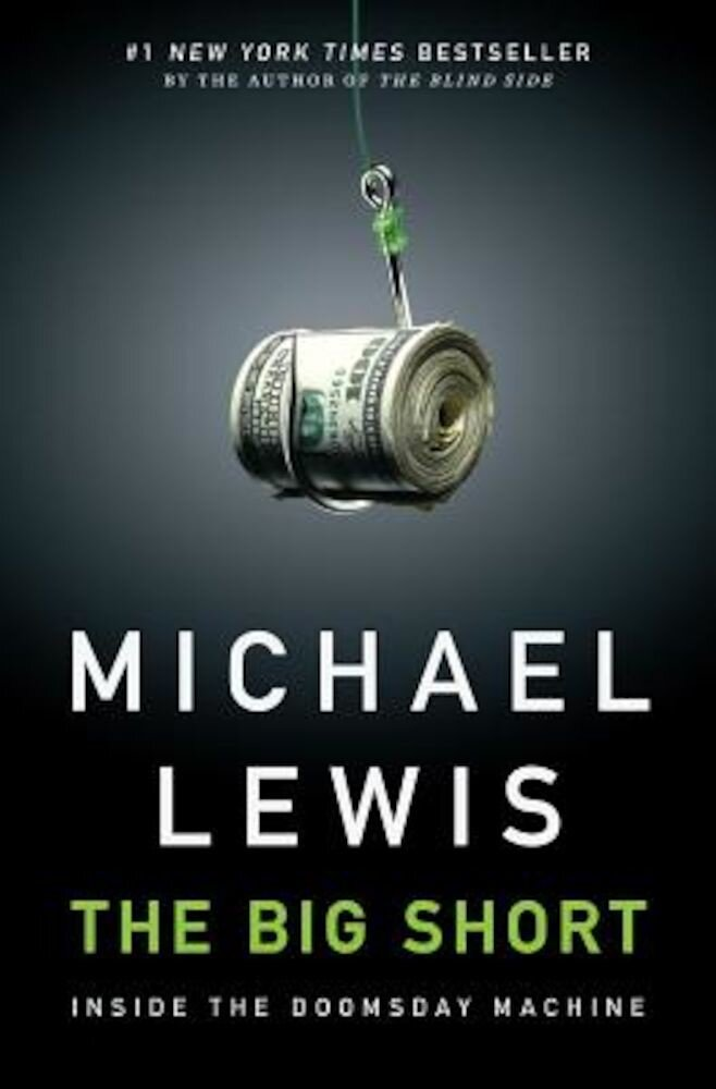 The Big Short: Inside the Doomsday Machine, Hardcover