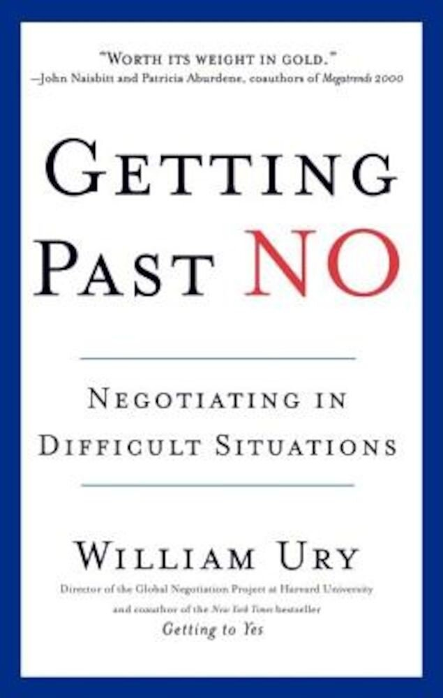 Getting Past No: Negotiating in Diffcult Situations, Paperback