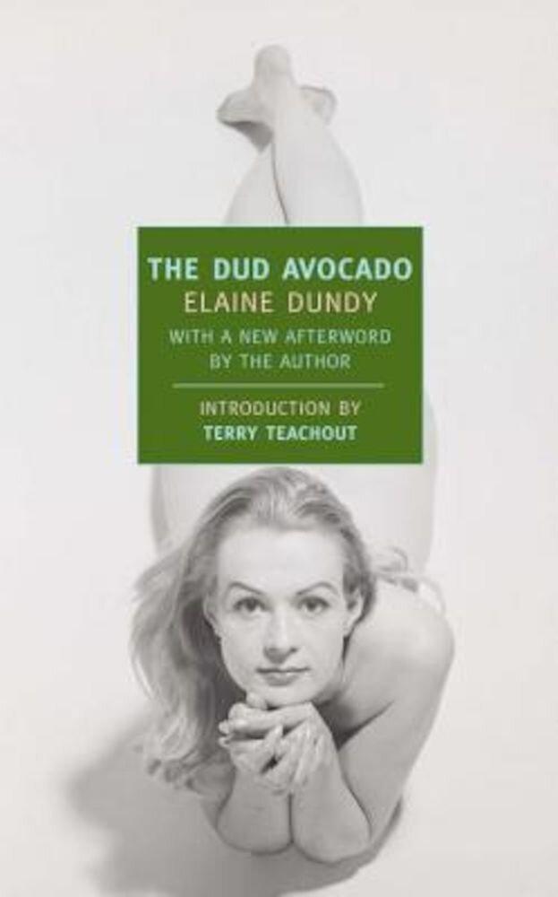 The Dud Avocado, Paperback
