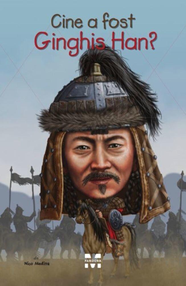 Coperta Carte Cine a fost Ginghis Han?