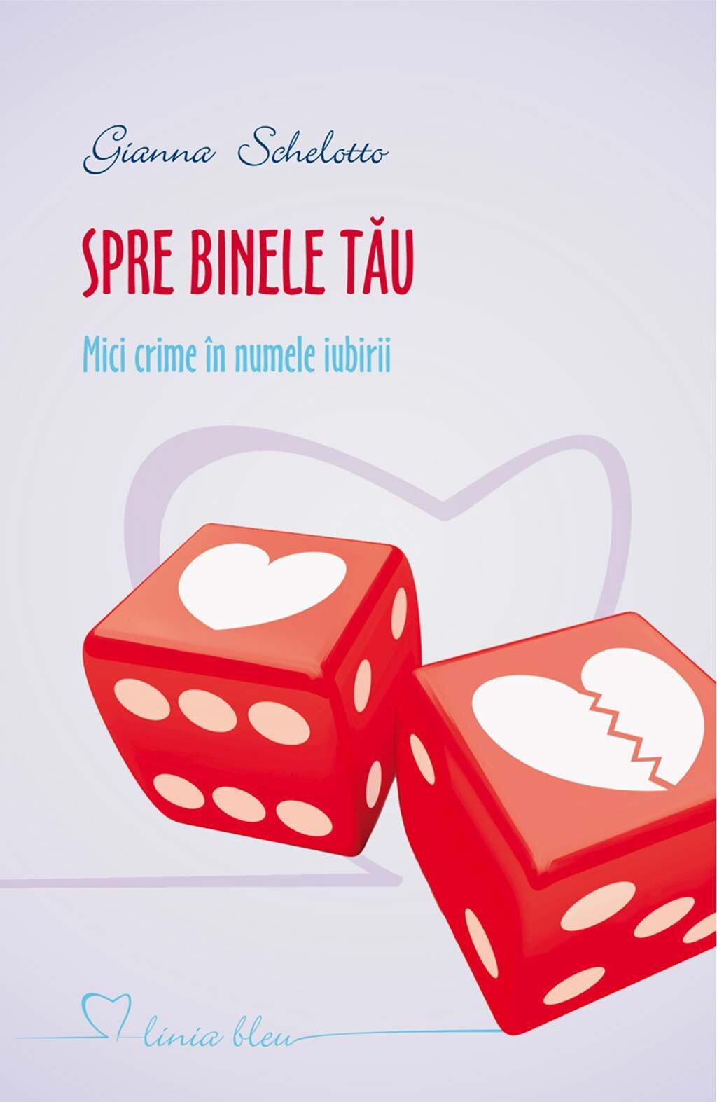 Spre binele tau. Mici crime in numele iubirii (eBook)