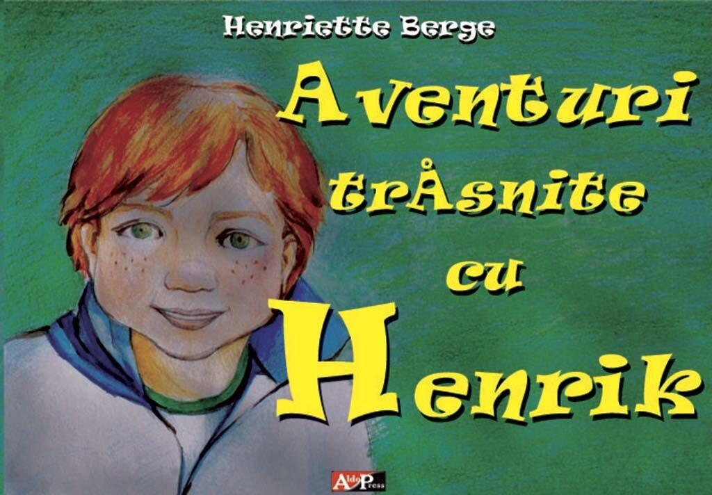 Aventuri trasnite cu Henrik (eBook)