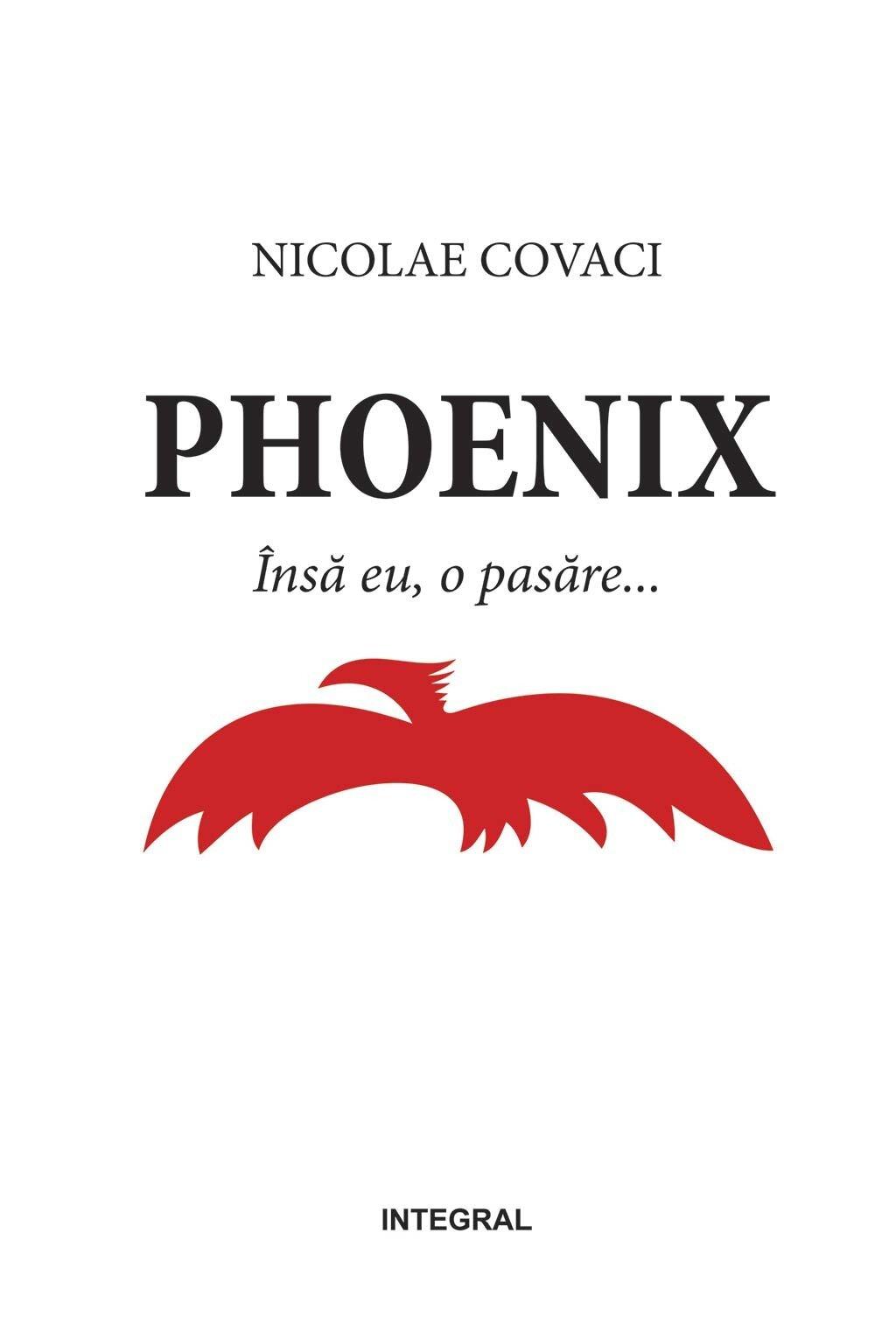 Phoenix. Insa eu, o pasare (eBook)