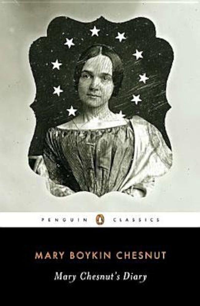 Mary Chesnut's Diary, Paperback