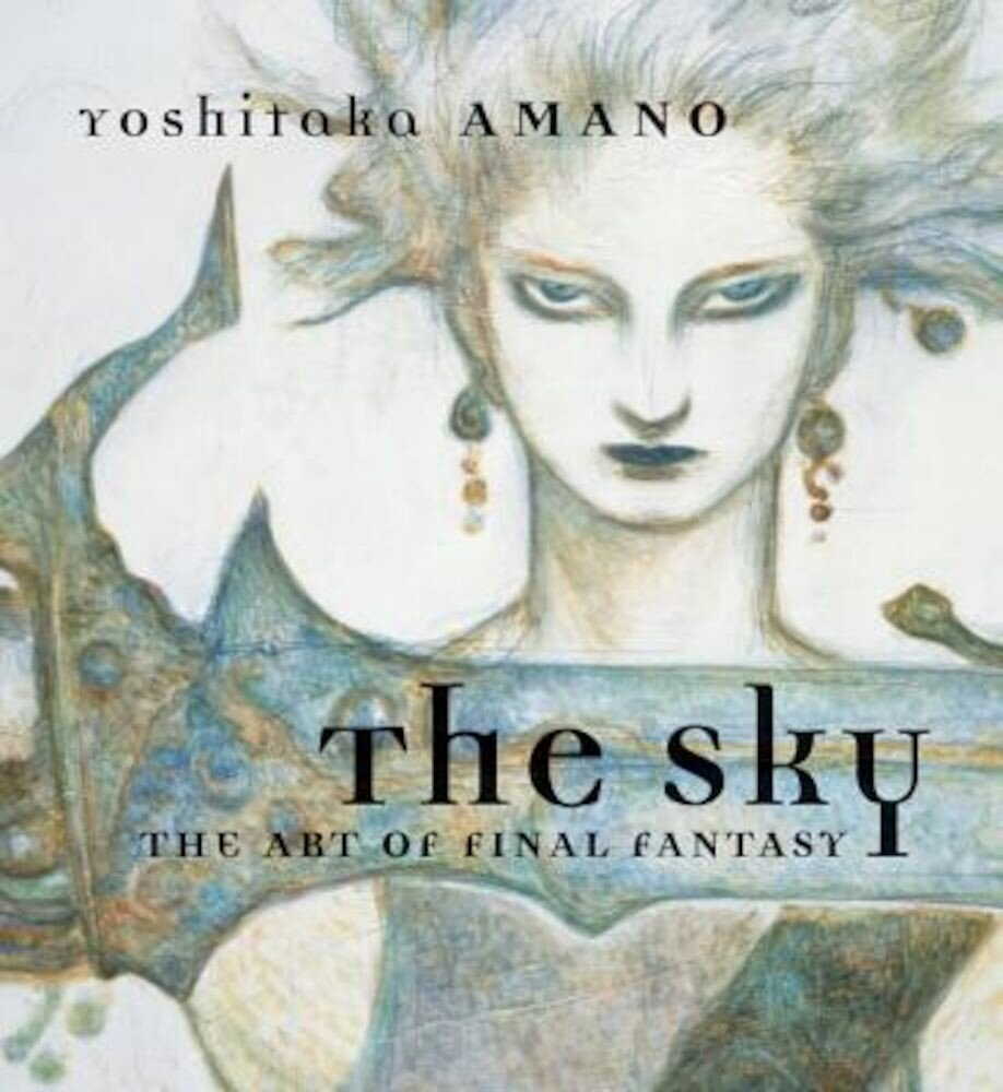 The Sky: The Art of Final Fantasy, Hardcover