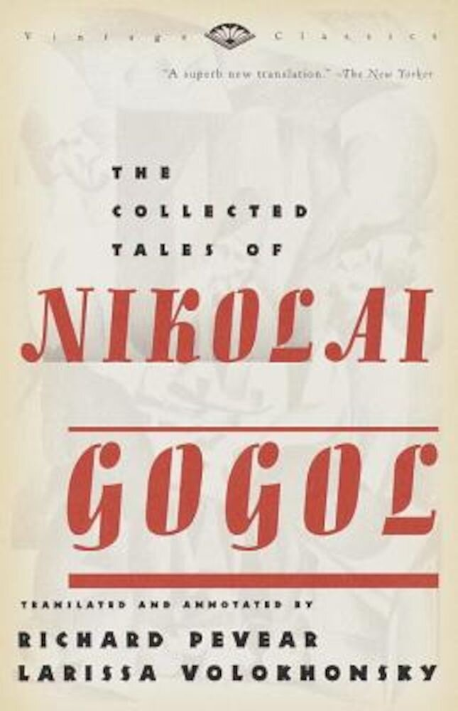 The Collected Tales of Nikolai Gogol, Paperback