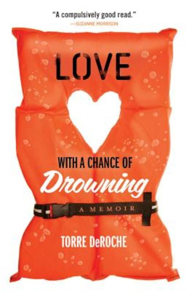 Love with a Chance of Drowning, Paperback