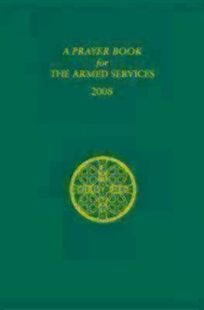 A Prayer Book for the Armed Services: For Chaplains and Those in Service, Paperback