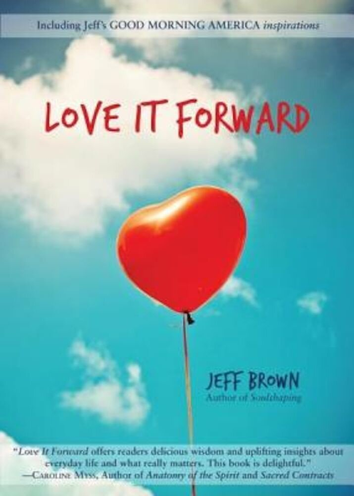 Love It Forward, Paperback