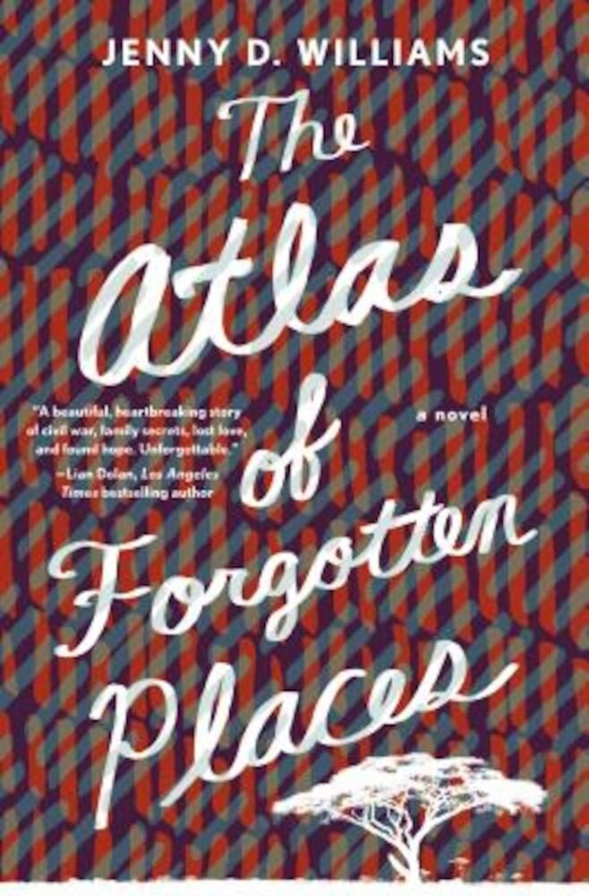 The Atlas of Forgotten Places, Hardcover