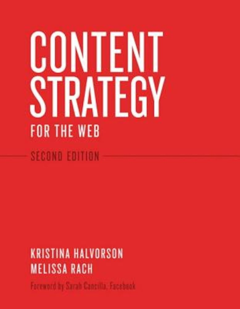 Content Strategy for the Web, Paperback
