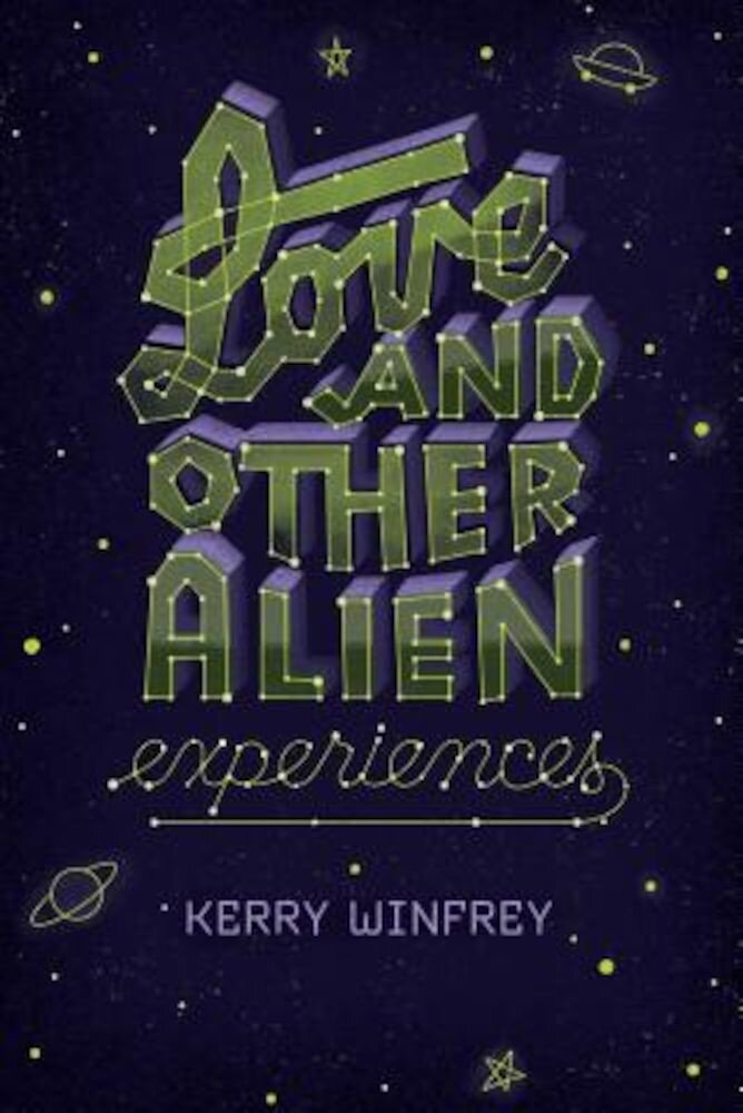 Love and Other Alien Experiences, Paperback