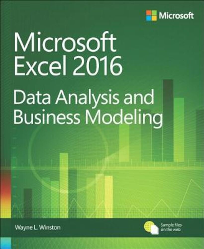 Microsoft Excel Data Analysis and Business Modeling, Paperback
