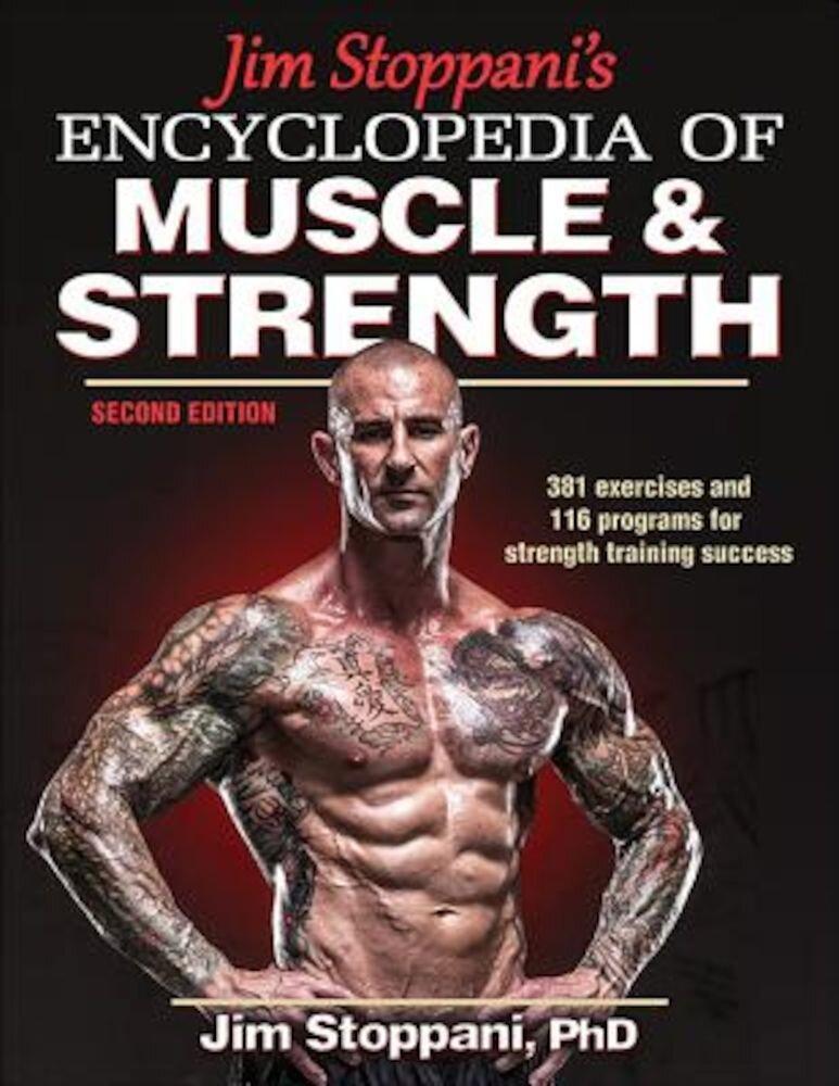 Jim Stoppani's Encyclopedia of Muscle & Strength, Paperback