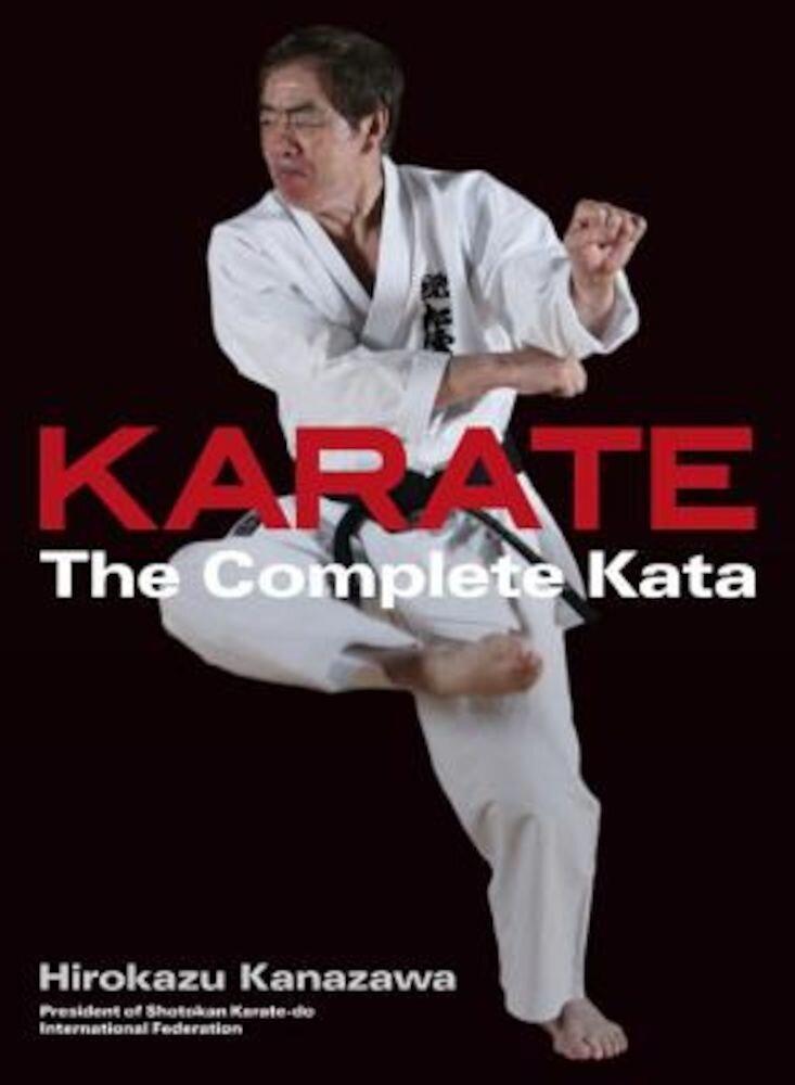 Karate: The Complete Kata, Hardcover