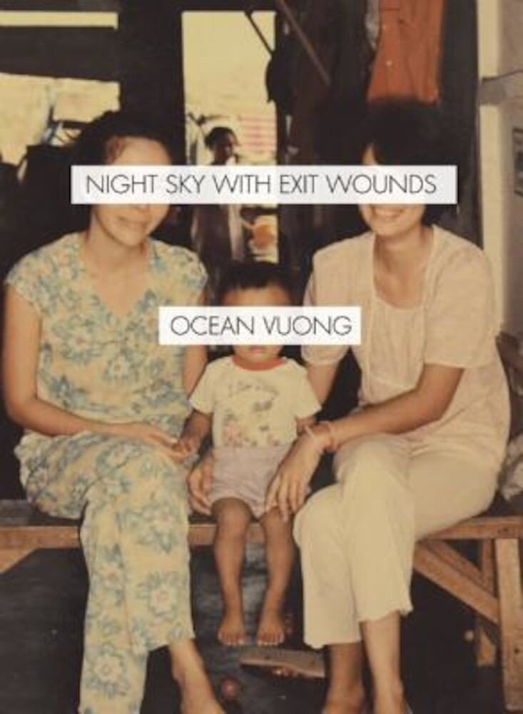 Night Sky with Exit Wounds, Paperback