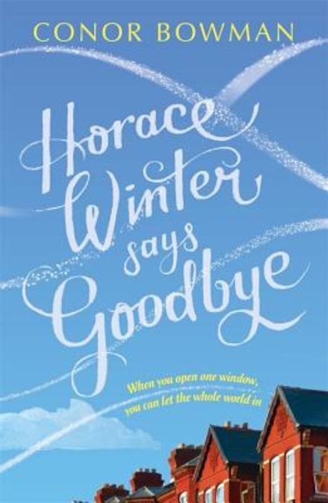 Horace Winter Says Goodbye, Paperback