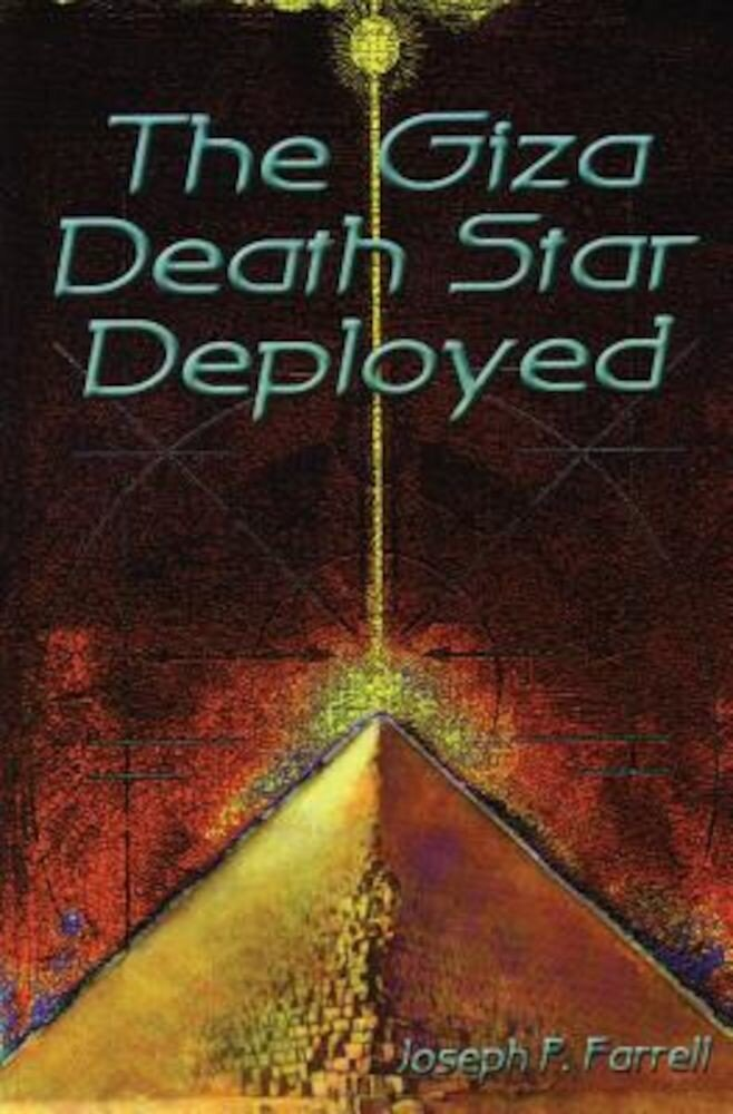 Giza Death Star Deployed, Paperback