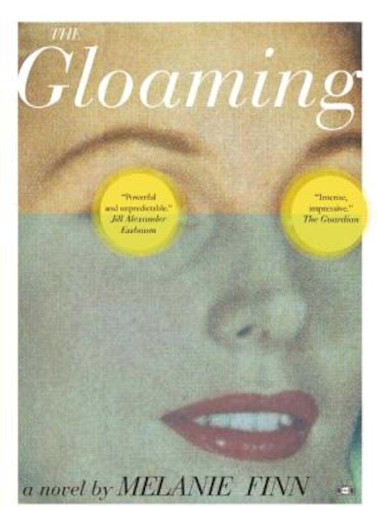 The Gloaming, Paperback