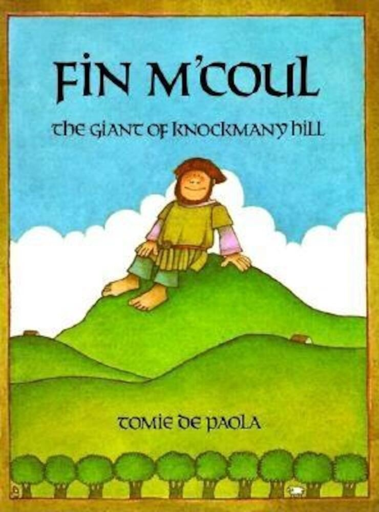 Fin M'Coul: The Giant of Knockmany Hill, Paperback