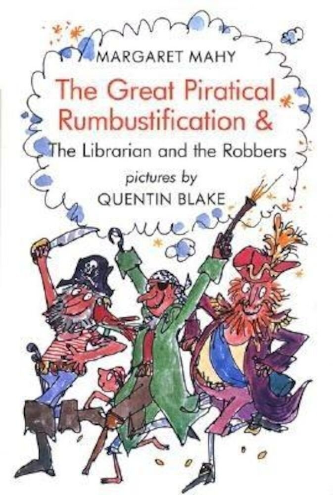 Great Piratical Rumbustification: & the Librarian and the Robbers, Paperback
