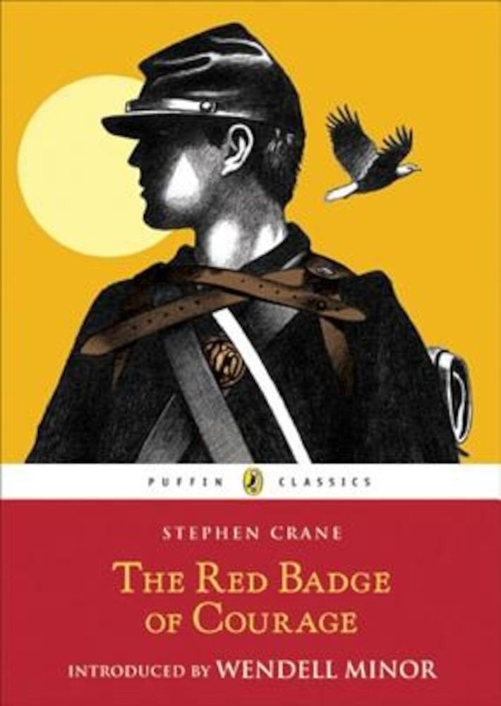 The Red Badge of Courage: An Episode of the American Civil War, Paperback