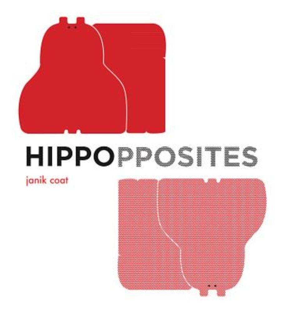 Hippopposites, Hardcover