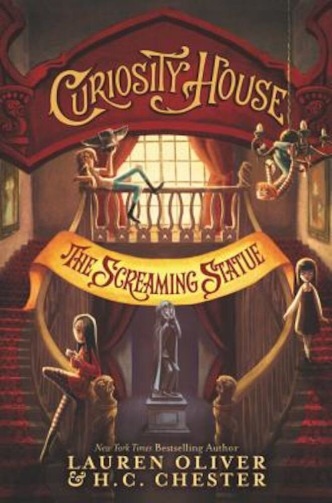 Curiosity House: The Screaming Statue, Hardcover