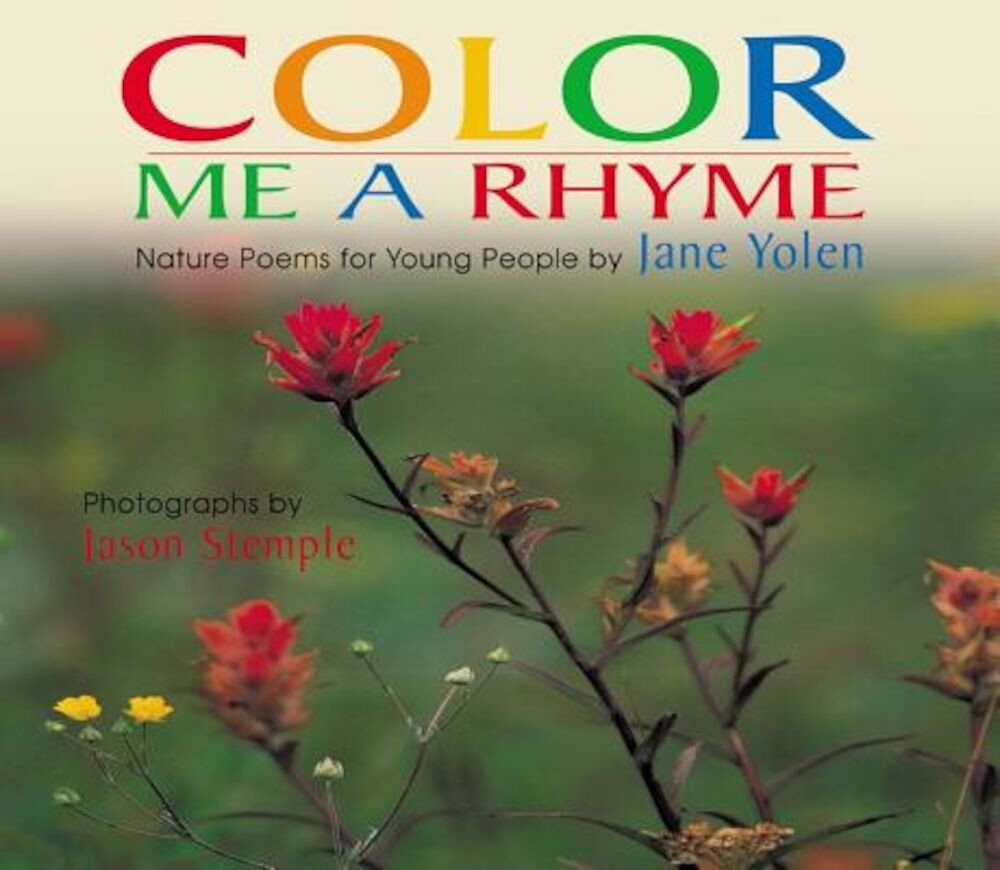 Color Me a Rhyme: Nature Poems for Young People, Paperback